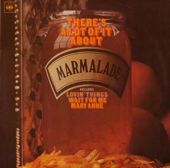the_marmalade-theres_a_lot_of_it_about_a